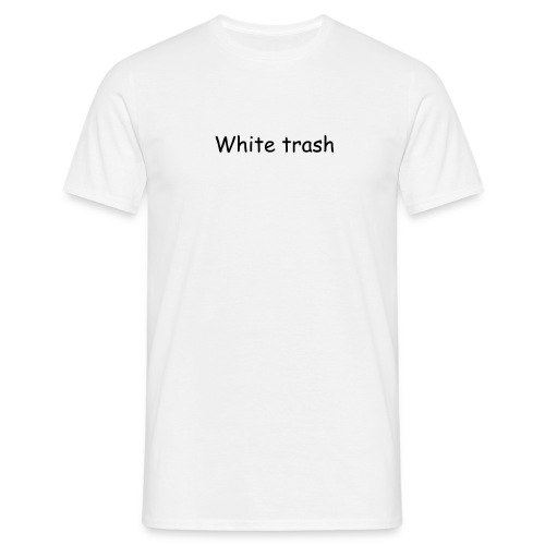 White trash - T-skjorte for menn