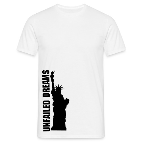 Unfailed Dreams vs statue of liberty - T-shirt herr