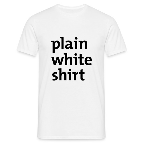 Plain white shirt - Men's T-Shirt
