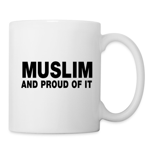 Muslim and proud of it - Mug blanc