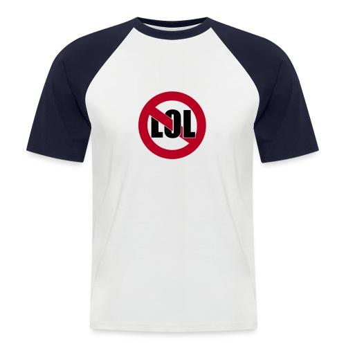 no lol t-shirt - Männer Baseball-T-Shirt