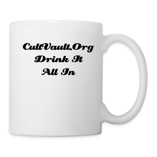 Drink It All In - Mug