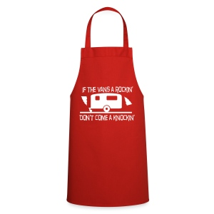 If the vans a rockin', don't come knockin' - Cooking Apron