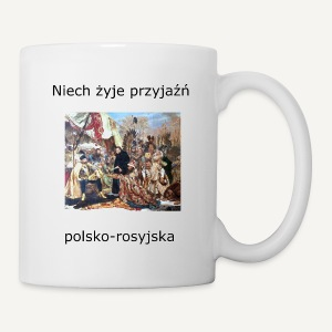 Niech żyje przyjaźń polsko-rosyjska (kubek) - Kubek