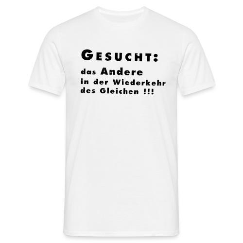 Gesucht - Männer T-Shirt