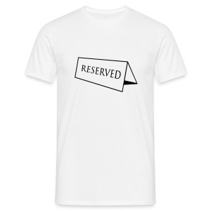 Reserved - Men's T-Shirt