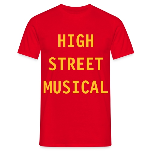 HIGH STREET MUSICAL - Men's T-Shirt