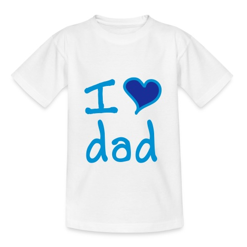 I Love Dad Kids Tee - Teenage T-Shirt