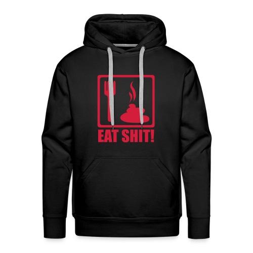 Eat Shit Mens Hoodie - Men's Premium Hoodie