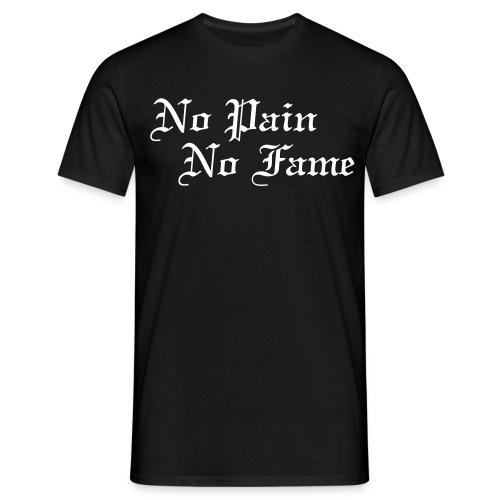 T-Shirt - No pain.No fame. - Playground Style - Maglietta da uomo