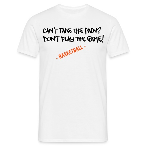 T-Shirt - Can' take the pain? don't play the game! - USA Playground Style - Maglietta da uomo