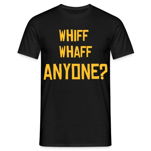 Whiff Whaff Anyone? - Men's T-Shirt