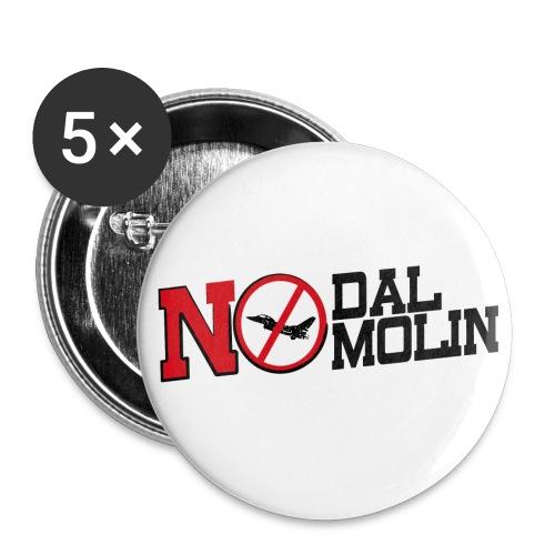 (5P) No Dal Molin - Confezione da 5 spille grandi (56 mm)