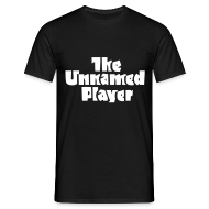 T-Shirts ~ Men's T-Shirt ~ UNNAMED PLAYER TEE