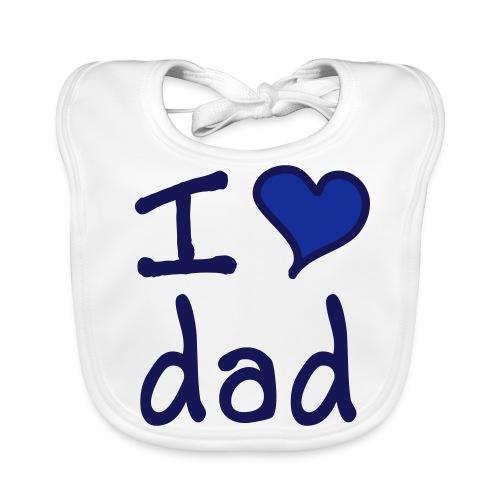 Baby Bib I love Dad - Baby Organic Bib
