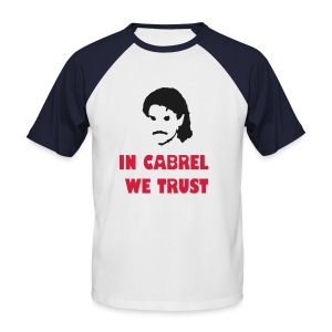 In Cabrel we trust - T-shirt baseball manches courtes Homme