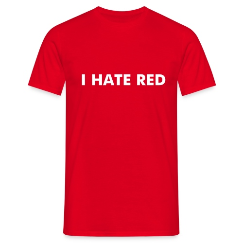 i hate red human male - Men's T-Shirt