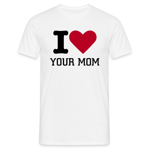 I LOVE YOUR MOM RETRO TEE - Men's T-Shirt