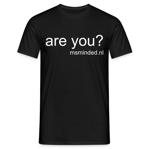 Are you? - Mannen T-shirt