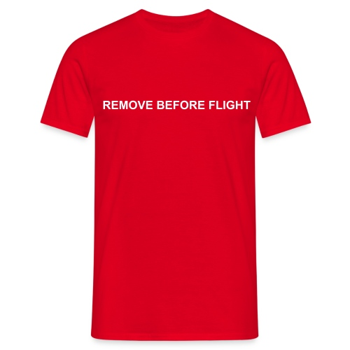 Camiseta REMOVE BEFORE FLIGHT - Camiseta hombre