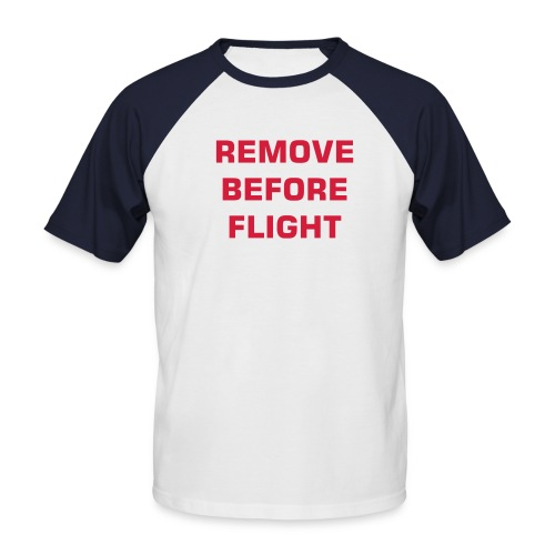 Camiseta REMOVE BEFORE FLIGHT mangas - Camiseta béisbol manga corta hombre