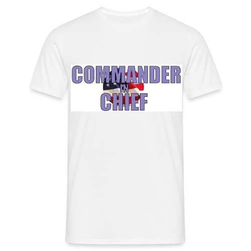 Commander in Chief - Männer T-Shirt