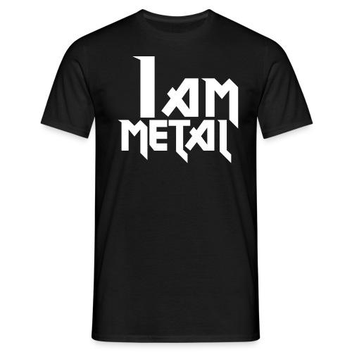 I Am Metal - Men's T-Shirt