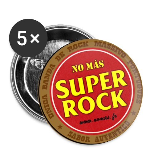 Badges No Más Super Rock - Badge petit 25 mm