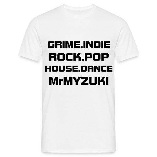 GRIME.INDIE.ROCK.POP.HOUSE.DANCE MrMYZUKI (White) - Men's T-Shirt