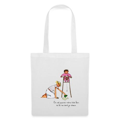 Sac en tissu la vie rêvée - Tote Bag