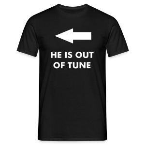 OUT OF TUNE with BACK PRINT - Men's T-Shirt