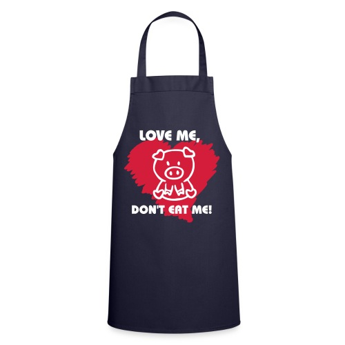 Love me, don't eat me apron - Cooking Apron