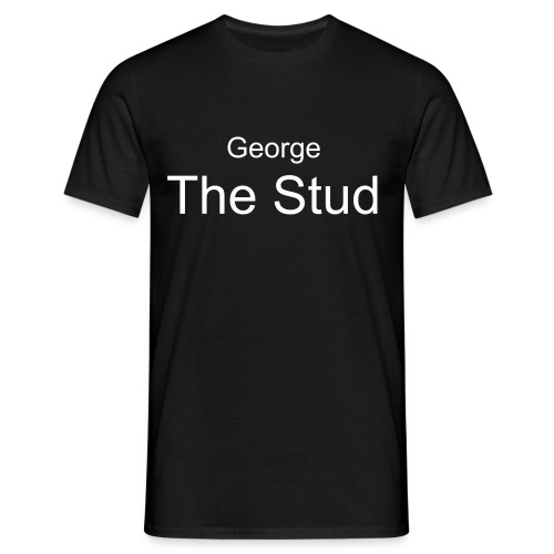 George The Stud - Men's T-Shirt