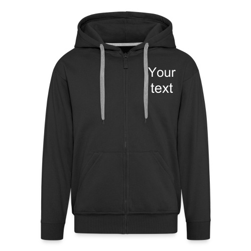 Jacket - Put in your text - Men's Premium Hooded Jacket
