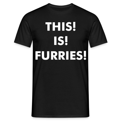 This Is Furries! - Men's T-Shirt