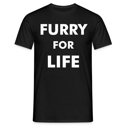 Furry For Life - Men's T-Shirt