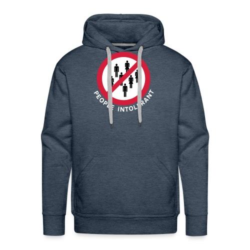 People Intolerant - Free Colour Hoodie. - Men's Premium Hoodie