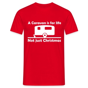 A caravan is for life - Men's T-Shirt