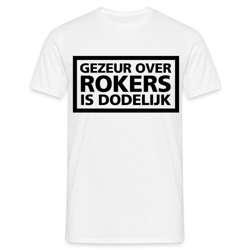 Gezeur over Rokers is dodelijk - Mannen T-shirt