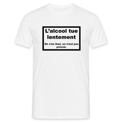 Alcool...pas pressé - flou - T-shirt Homme