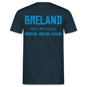 Breland-Shoulda - Men's T-Shirt
