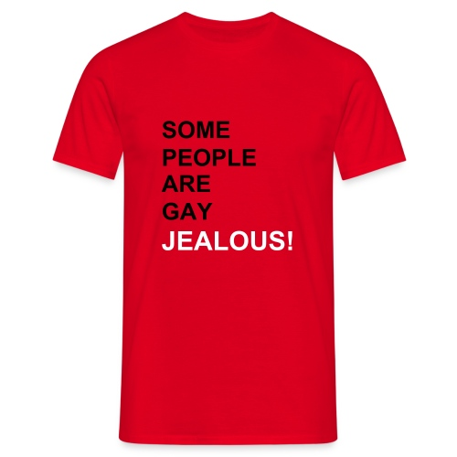 some people are gay - Men's T-Shirt