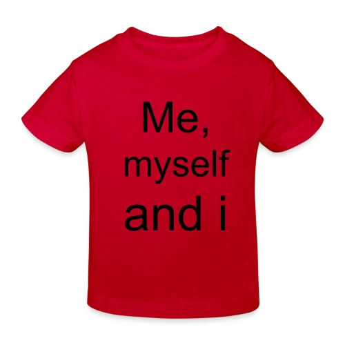 Me, Myself and i kindershirtje - Kinderen Bio-T-shirt