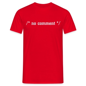 /* no comment */ - Men's T-Shirt