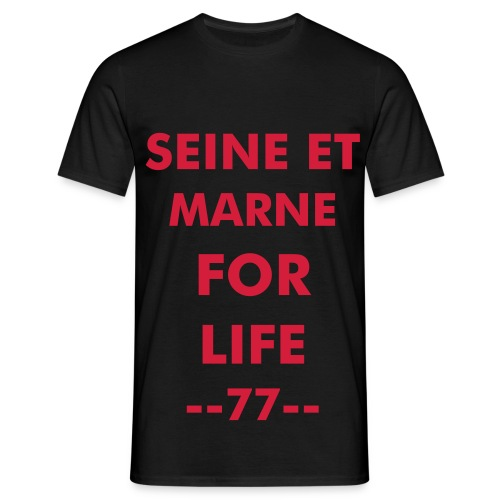 seine et marne for life - T-shirt Homme