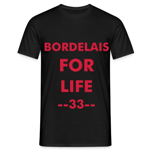 bordelais for life - T-shirt Homme