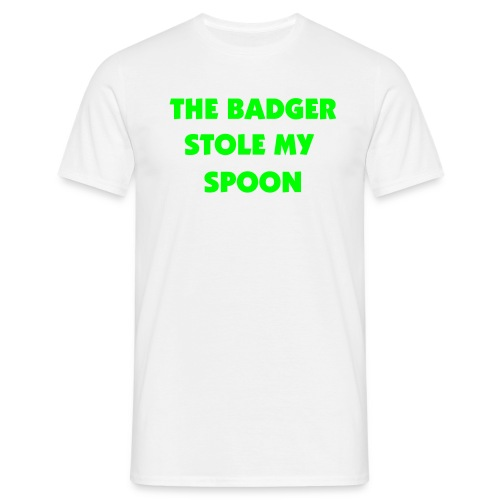 The Badger Stole my spoon - Men's T-Shirt