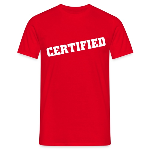 Certified - Men's T-Shirt