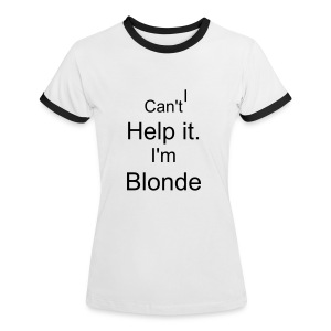 Blonde Girls T-shirt - By Evie - Women's Ringer T-Shirt