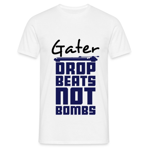 Beats Not Bombs - Gater - Men's T-Shirt